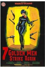 Seven Golden Men Strike Again