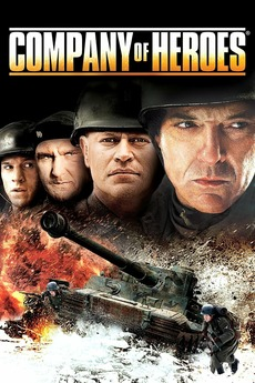 Company Of Heroes 2013 Directed By Don Michael Paul Reviews