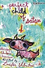 A Perfect Child Of Satan ...