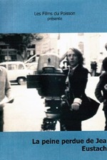 Jean Eustache's Wasted Breath