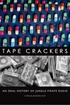 Tape Crackers: An Oral History of Jungle Pirate Radio
