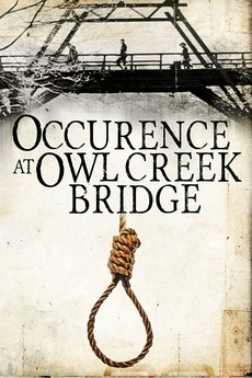 An Occurrence at Owl Creek Bridge (1962)