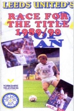 Leeds United's Race For The Title 1989/90