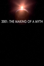 2001: The Making of a Myth
