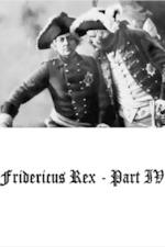Fridericus Rex - 4. Teil: Schicksalswende