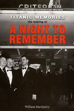 The Making of 'A Night to Remember'