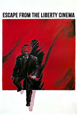 Escape from the 'Liberty' Cinema