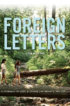 Foreign Letters (2012) directed by Ela Thier • Reviews, film + cast
