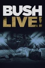 Bush: Live From Roseland
