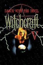 Witchcraft V: Dance with the Devil
