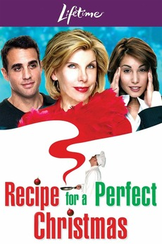 A Perfect Christmas Cast.Recipe For A Perfect Christmas 2005 Directed By Sheldon