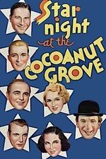Star Night at the Cocoanut Grove