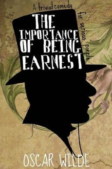 a review of oscar wildes play the importance of being ernest The importance of being earnest  who create alter egos named ernest to escape their  the play begins with algernon 'algy' moncrieff welcoming his.