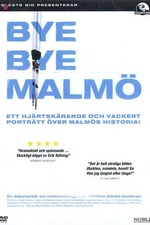 Bye Bye Malmö