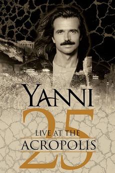 Yanni - Live at the Acropolis (1994) • Film + cast • Letterboxd