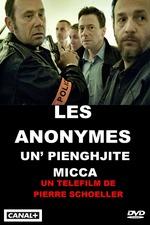 Les Anonymes - Un' Pienghjite Micca