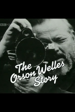 Arena: The Orson Welles Story