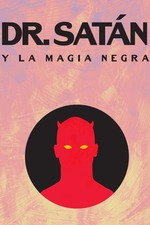 Dr. Satan vs. Black Magic
