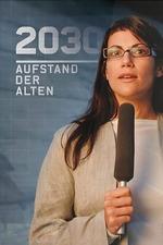 2030 - Aufstand der Alten