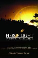 Fierce Light: When Spirit Meets Action