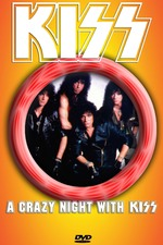Kiss [1988] A Crazy Night With Kiss