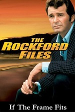 The Rockford Files: If the Frame Fits...