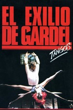 Tangos, the Exile of Gardel