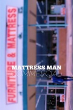 Mattress Man Commercial