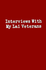 Interviews with My Lai Veterans