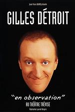 Gilles Détroit : En observation