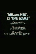 Mr. and Mrs. Is the Name