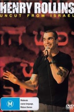 Henry Rollins: Uncut From Israel