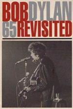 Bob Dylan 65 Revisited