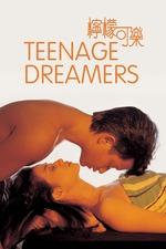Teenage Dreamers