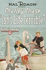Isn't Life Terrible?