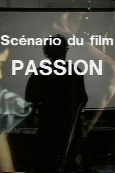 Scenario du Film 'Passion' (1982)