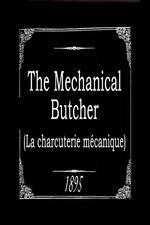 The Mechanical Butcher