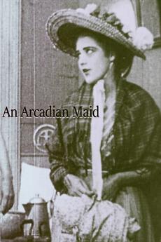 An Arcadian Maid (1910)