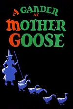 A Gander at Mother Goose