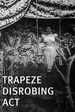 Trapeze Disrobing Act