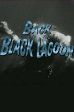 Back to the Black Lagoon: A Creature Chronicle
