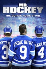 Mr Hockey The Gordie Howe Story