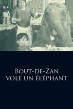 Bout de Zan Steals an Elephant