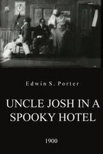 Uncle Josh in a Spooky Hotel