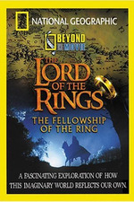 National Geographic - Beyond the Movie: The Lord of the Rings