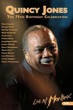 Quincy Jones : 75th Birthday Celebration Live at Montreux
