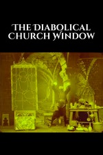 The Diabolical Church Window