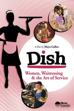 Dish: Women, Waitressing & the Art of Service