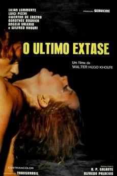 o ltimo xtase 1973 directed by walter hugo khouri film cast letterboxd. Black Bedroom Furniture Sets. Home Design Ideas