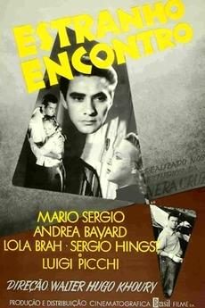 Strange Encounter (1958) directed by Walter Hugo Khouri